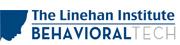 The LInehan Institute, Behavioral Tech