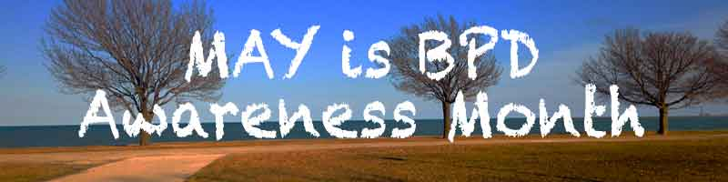 May is BPD Awareness Month – Day 5