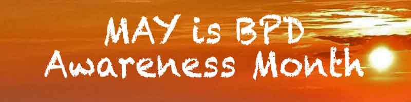 May is BPD Awareness Month – Day 3