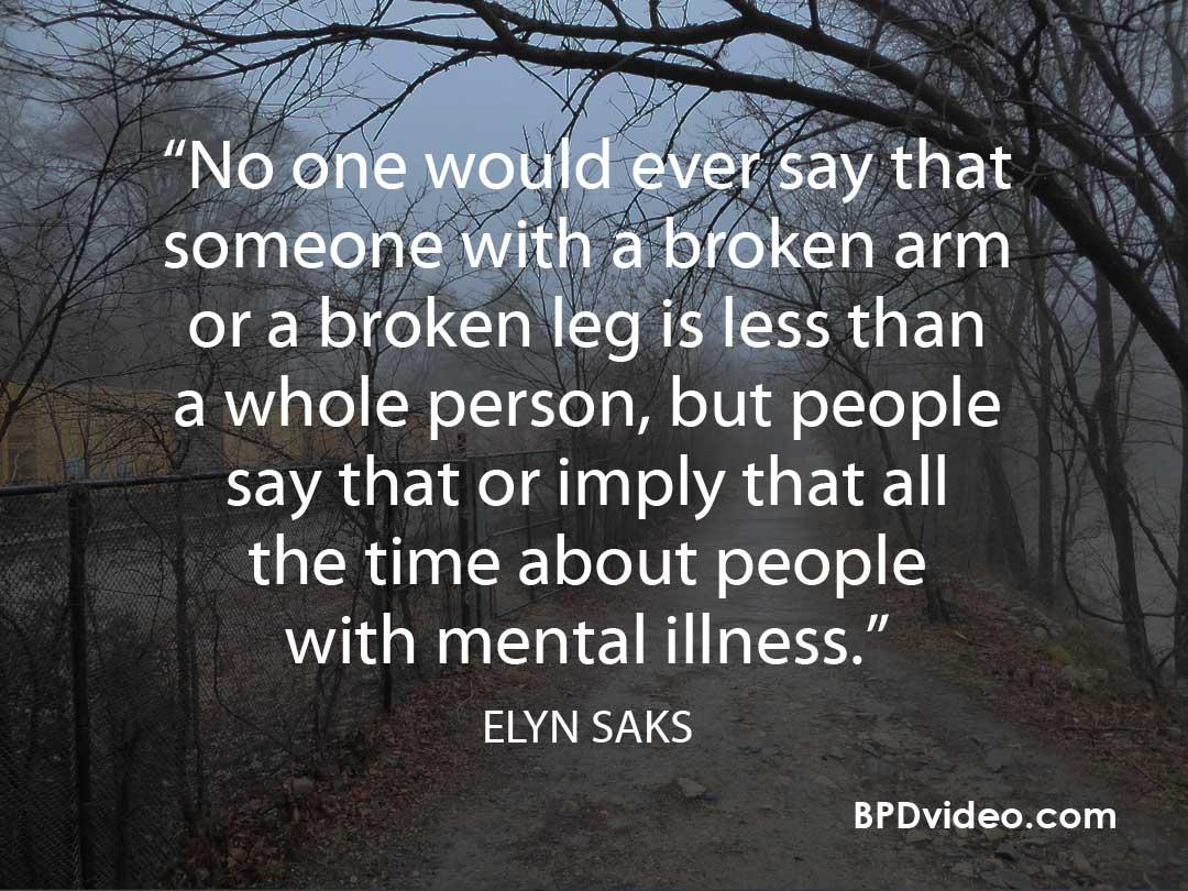 Sigma of mental illness - Elyn Saks