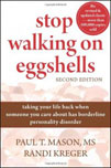 Borderline Personality Disorder Stop Walking on Eggshells